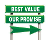 Best value our promise green road sign. Illustration of green arrow and road sign of best value our promise Royalty Free Stock Photography