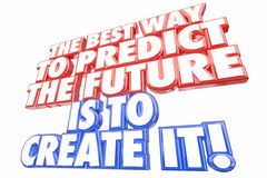 Best Way Predict Future Create It Words. 3d Illustration Stock Photos