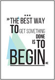 The best way to get something is to begin Motivation Poster Royalty Free Stock Photos