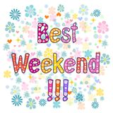 Best Weekend decorative lettering text. Stock Image
