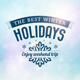 Best Winter holidays trip poster. Card. from background Stock Illustration