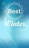 Best winter. The best winter white lettering on a blue background with lines and snowflakes Vector Illustration
