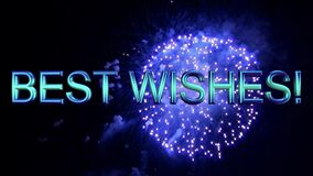 BEST WISHES message with fireworks. Celebrate.