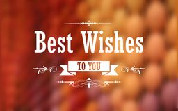 Best Wishes Typography Background. Illustration of Best Wishes typography background Royalty Free Stock Photography
