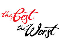 The Best The Worst. Colorful inscription of words The Best and The Worst Stock Photo