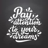 Besteed aandacht aan uw dromen Royalty-vrije Stock Afbeeldingen