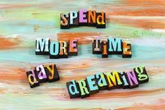 Besteed tijddag het dromen het denken het citaat van het droomletterzetsel stock afbeeldingen