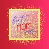 Bestes Textdesign der Mutter überhaupt in der realistischen Art für glückliche Tagesfeier der Mutter-s Vektorillustration für Gru Stockfotografie