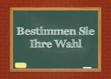 Bestimmen Sie Ihre Wahl - καθορίστε την επιλογή σας με γερμανική ειδοποίηση πινάκων διανυσματική απεικόνιση