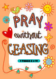 Beten Sie, ohne aufzuhören Lizenzfreies Stockbild