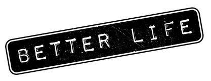 Better Life rubber stamp. Grunge design with dust scratches. Effects can be easily removed for a clean, crisp look. Color is easily changed stock images