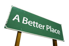 A Better Place road sign stock photos
