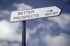 Better prospects. Street sign pointing to better prospects Stock Image