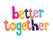 Better together Royalty Free Stock Photos