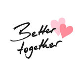 Better together Royalty Free Stock Photo