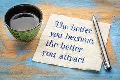 The better you become - inspirational quote Stock Image