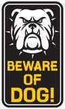 Beware του σημαδιού σκυλιών Στοκ εικόνες με δικαίωμα ελεύθερης χρήσης