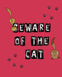 Beware of the cat. Funny cats advise for guests Stock Photos