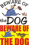 Beware of the dog - warning sign. Dangerous guard dog - chasing a businessman with a briefcase Stock Photo