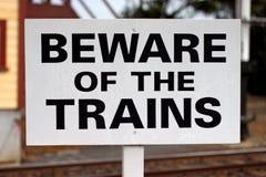 Beware dos trens Imagens de Stock