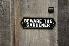 Beware of the Gardener royalty free stock photo