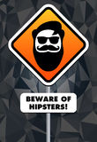 Beware of hipsters! Royalty Free Stock Photo