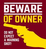 Beware of owner Stock Photo