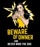 Beware of Owner sign-03. Danger sign - Beware of Owner. Warning poster with a shooting woman image in a comics style. Editable vector illustration in yellow Stock Photo