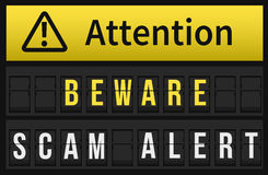 Beware Scam Alert message. Beware, Scam Alert message on Split flap mechanical airport board. Black airport timetable with caution message on display stock illustration