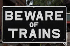 Beware of Trains sign Stock Photography