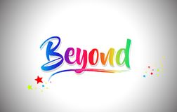 Beyond Handwritten Word Text with Rainbow Colors and Vibrant Swoosh. Design Vector Illustration stock illustration