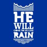 Bibel typografisch Er kommt zu uns wie Regen vektor abbildung