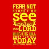 Bibel typografisch Fürchten Sie sich nicht, stehen Sie fest und sehen Sie die Rettung des LORDS, den er für Sie heute bearbeitet stock abbildung