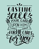 Bible background with hand lettering Casting all your care upon Him, for He cares for you. Christian poster. Verse. Card. Scripture. Quote Royalty Free Stock Image