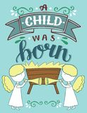 Bible Christmas lettering A child was born with angels. royalty free illustration