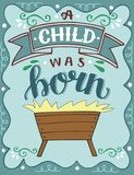 Bible Christmas lettering A child was born with manger stock illustration