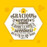 Bible lettering. Christian art. Gracious words are like a honeycomb, sweetness to the soul and health to the body. stock illustration