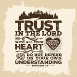 Bible lettering. Christian art. Trust in the LORD with all your heart, and do not lean on your own understanding stock illustration