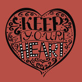 Bible lettering Keep your heart, made by hand. Royalty Free Stock Photo