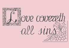 Bible lettering Love covers all sins Royalty Free Stock Photos