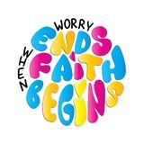 Bible Lettering Worry Ends When Faith Begins On White Background .