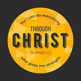 Bible quote, for i can do everything through christ who gives me strength from Philippians Stock Image