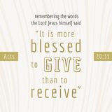 Bible quote for print or use as poster. It is more blesses to give than to receive from Acts Royalty Free Stock Image