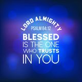 Bible quote from psalm 84:12, lord almighty, blesses is the one. Who trusts in you, typography for printing vector illustration