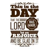Bible typographic. This is the day that the LORD has made; let us rejoice and be glad in it.  vector illustration