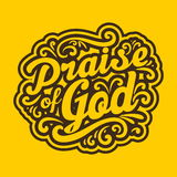 Bible typographic. Praise of God. Lettering. Royalty Free Stock Photo