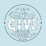 Bible verse In everything give thanks Stock Images