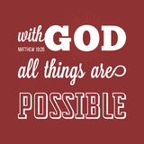 Bible verse from Matthew. With god all things are possible Royalty Free Stock Photography