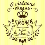 Bible verse a Virtuous woman a crown to her husband. On a yellow-striped background Vector Illustration