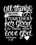Biblical background with hand lettering All things work together for good to them that love God. Christian poster. Bible verse. Card. Scripture print vector illustration